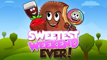 """Sweetest Weekend Ever"""