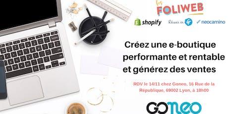 [Lyon] Créez une e-boutique performante et rentable et générez des ventes billets