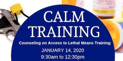 Counseling on Access to Lethal Means Training