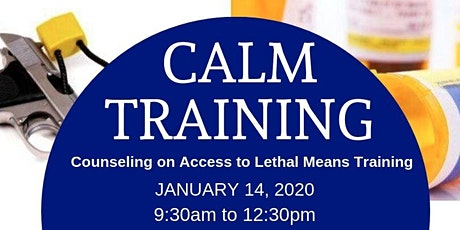 Counseling on Access to Lethal Means Training tickets