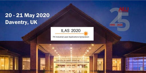 Industrial Laser Applications Symposium (ILAS) 2020