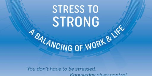 Stress to Strong