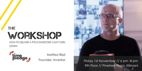 Workshop // How to deliver a pitch investors can't turn down tickets