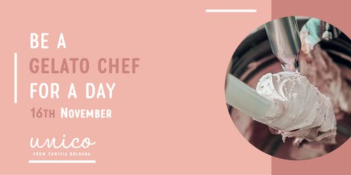 Be a Gelato Chef for a Day (16th November)