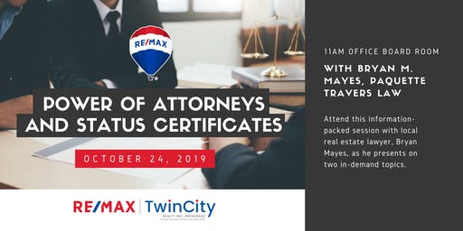 RTC Presents ... Power of Attorneys & Status Certificates