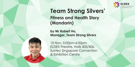 Team Strong Silvers' Fitness and Health Story (Mandarin) (ELDEX Asia 2019) tickets