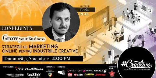 Grow your Business - Strategii de marketing  online pentru industriile creative - CREATIVO 2019
