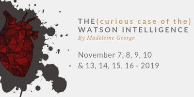 THE (curious case of the) WATON INTELLIGENCE by Madeleine George