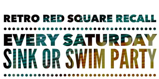 Retro Red Square Recall - Sink Or Swim @ The Orpheum