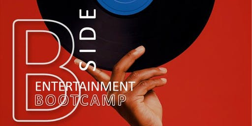 B Side Entertainment Bootcamp