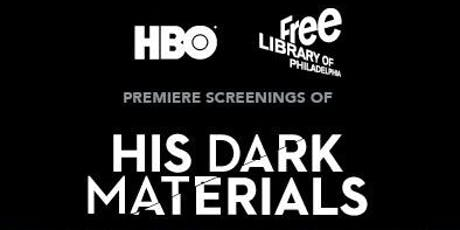 Exclusive Free Premiere Screening of HBO's His Dark Materials tickets