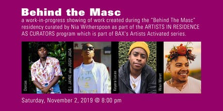 ARTISTS ACTIVATED: BEHIND THE MASC tickets