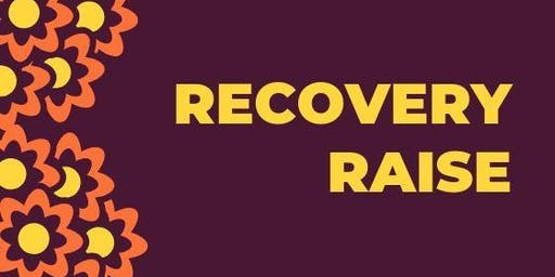 2nd Annual Recovery Raise