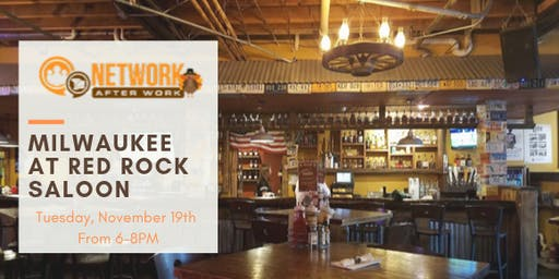 Network After Work Milwaukee at Red Rock Saloon