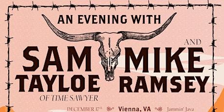 Sam Tayloe (of Time Sawyer) + Mike Ramsey tickets