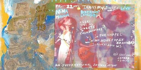 Nina Miranda, Domenico Lancellotti and Friends | Live tickets