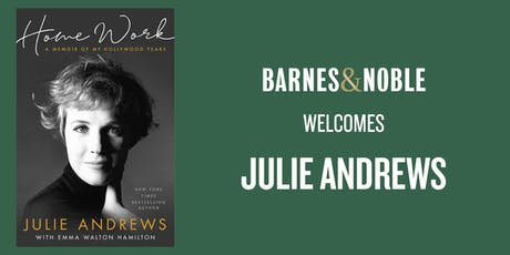 Julie Andrews Discusses HOME WORK at Barnes & Noble - The Grove tickets