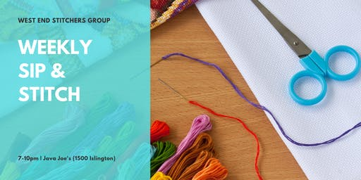 Weekly Sip & Stitch (West End Stitchers Group)