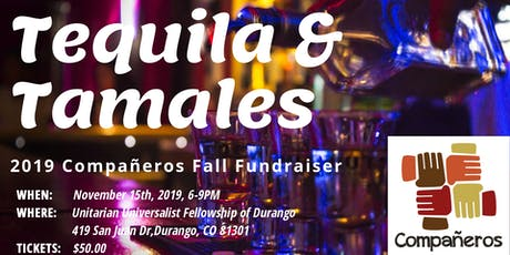 Tequila & Tamales: Compañeros Fall Fundraiser tickets