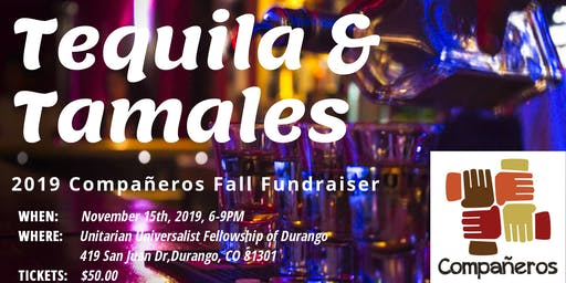 Tequila & Tamales: Compañeros Fall Fundraiser