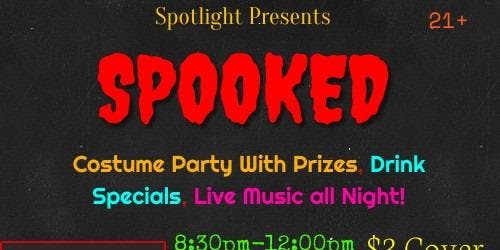 Spooked! Halloween Costume Party!
