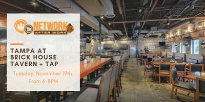 Network After Work Tampa at Brick House Tavern + Tap