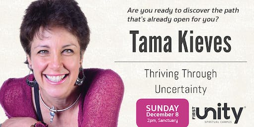 Thriving Through Uncertainty with Tama Kieves