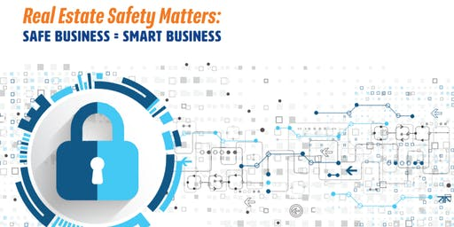 3HR  Realtor Safety Class : Safe Business=Smart Business