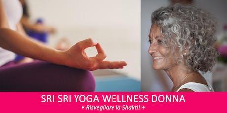 SRI SRI YOGA WELLNESS DONNA – Risvegliare la Shakti!  biglietti