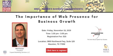 The Importance of Web Presence for Business Growth tickets