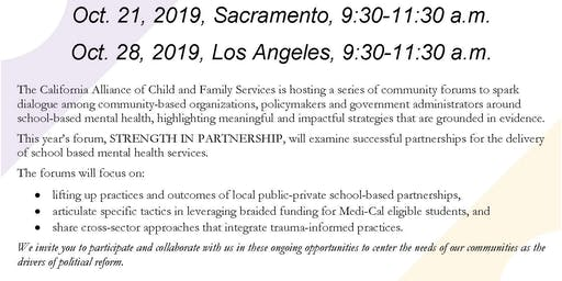 STRENGTH IN PARTNERSHIP: Addressing Mental Health Needs in Schools on October 28, 2019 in Los Angeles from 9:30 - 11:30 a.m.