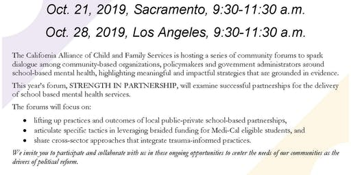 STRENGTH IN PARTNERSHIP: Addressing Mental Health Needs in Schools on October 21, 2019 in Sacramento 9:30 a.m. - 11:30 a.m.