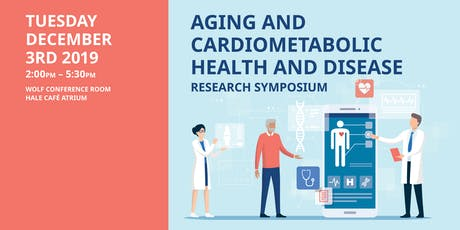 Aging and Cardiometabolic Health and Disease Research Symposium tickets