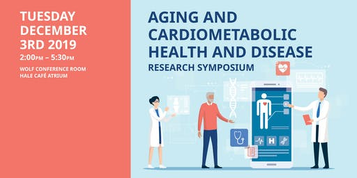 Aging and Cardiometabolic Health and Disease Research Symposium