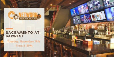 Network After Work Sacramento at Barwest