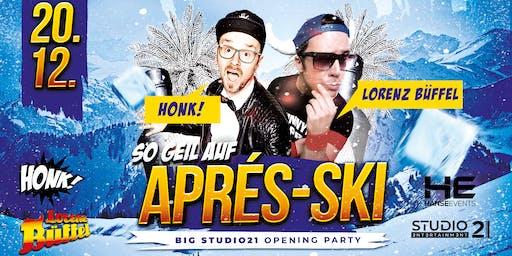 So geil auf Apres Ski | HONK! & LORENZ BÜFFEL LIVE!