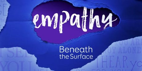 Empathy: Beneath the Surface tickets