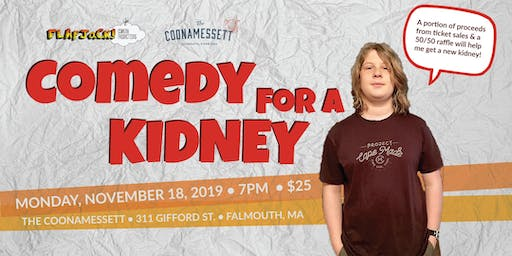 Comedy for a Kidney