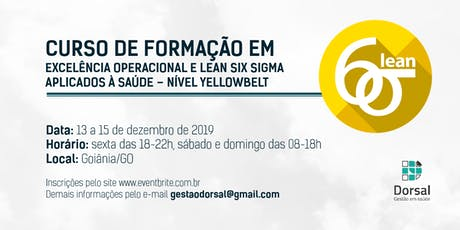 Lean Six Sigma HealthCare - YellowBelt (Goiânia) ingressos