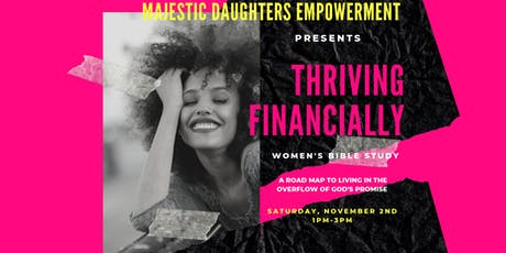 Women's Bible Study Session: Majestic Daughters Empowerment tickets