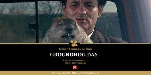 Groundhog Day  • Buddhist Inspired Cinema Series