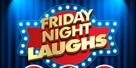 Friday Night Laughs tickets