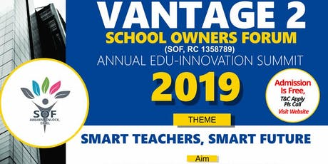 VANTAGE 2 - SCHOOL OWNERS FORUM INNOVATION SUMMIT (2) tickets