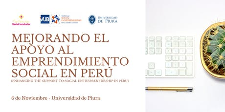 Mejorando el apoyo al Emprendimiento Social en Perú tickets