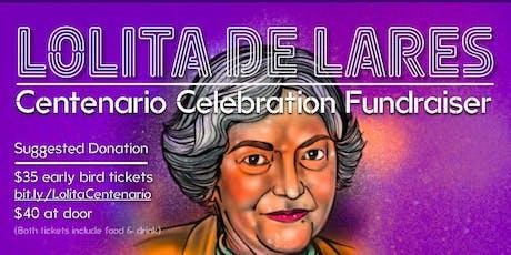 Lolita de Lares-  A Centenario Celebration Fundraiser tickets