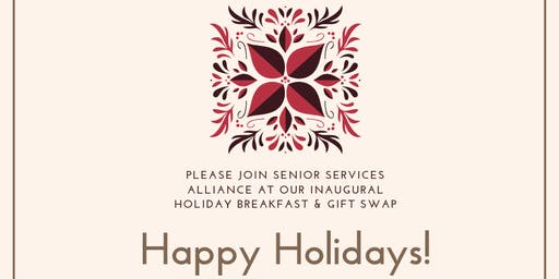 Senior Services Alliance Inaugural Holiday Breakfast and Gift Swap