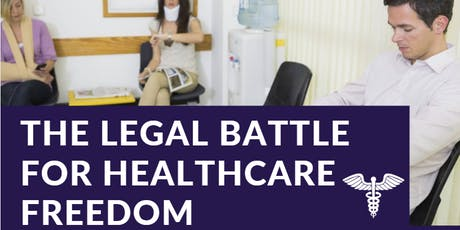 Healthcare Choice and Constitutional Rights: Dinner and Panel Discussion tickets