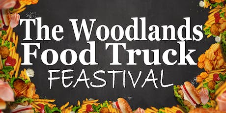 The Woodlands Food Truck Feastival tickets