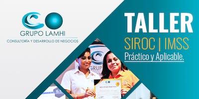 Taller Práctico y Aplicable SIROC | IMSS