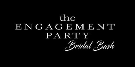 The Engagement Party Bridal Bash  tickets